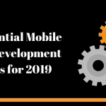 9 Essential Mobile App Development Tools For 2019