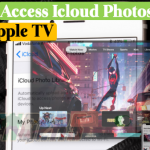How to Access Icloud Photos from Apple TV